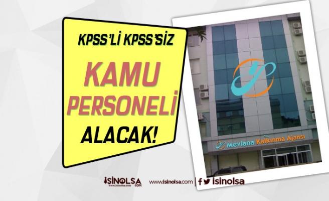 Mevlana Kalkınma Ajansı 6 Personel Alımı İçin İlan Yayımladı! KPSS'li veya KPSS siz