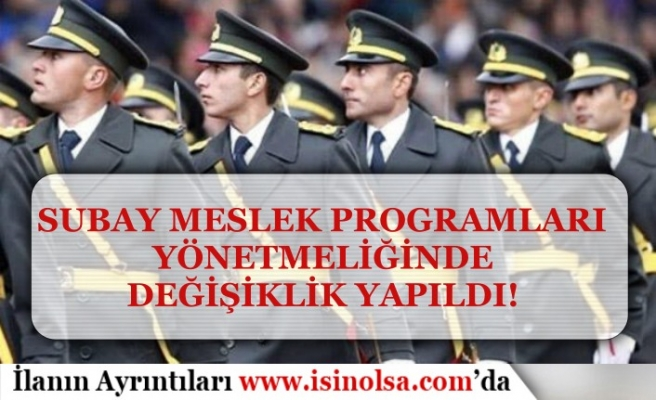 Resmi Gazete'de yayımlandı! Subay Meslek Programları Yönetmeliği Değişti!