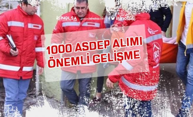 AÇSHB 1000 ASDEP Alımı İçin Önemli Gelişme!