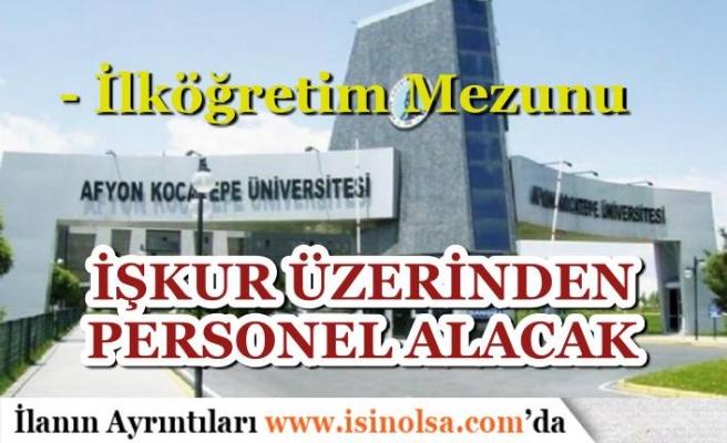 Afyon Kocatepe Üniversitesi İŞKUR Üzerinden 21 Personel Alımı Yapacak