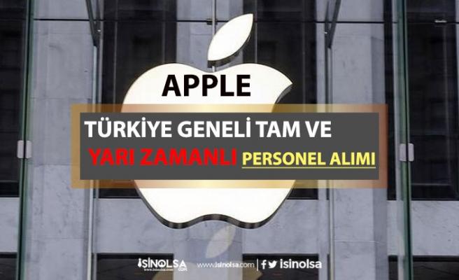 Apple Türkiye Genelinde Tam ve Yarı Zamanlı Personel Alımı!
