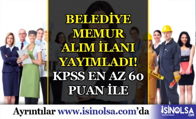 Bekilli Belediyesi KPSS 60 ve 65 Puan İle 8 Memur Alım İlanı Yayımlandı!