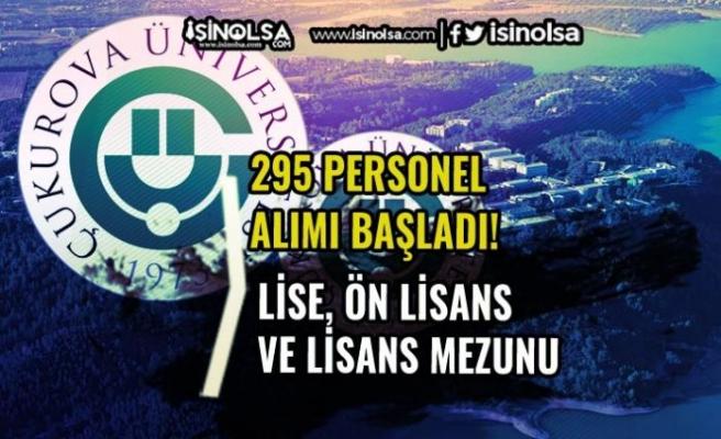 Çukurova Üniversitesi 295 Sözleşmeli Personel Alımı Başvurusu Başladı