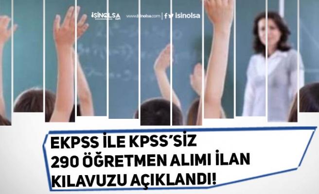 MEB, EKPSS ve KPSS'siz 290 Öğretmen Alımı İlan Kılavuzları Açıklandı!