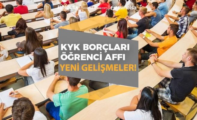 Öğrenci Affı ve KYK Borcu Kanun Teklifi TBMM'de Son Gelişmeler!