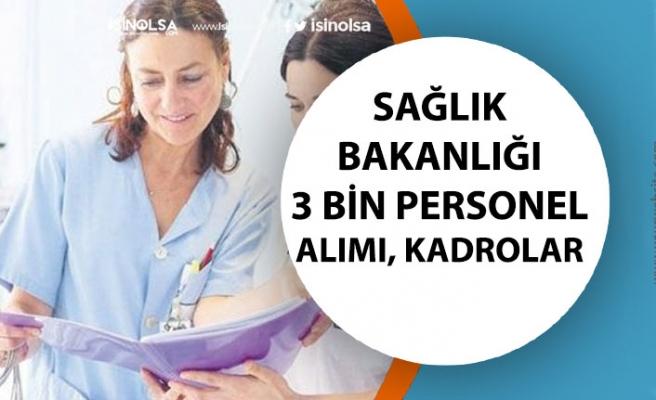 Sağlık Bakanlığı 3 Bin Sağlıkçı ve İşçi Personel Alımı! Hangi Kadrolarda Olacak?