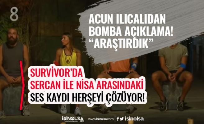 Survivor 121. Bölümde Sercan ile Nisa Arasında Ses Kaydı Herşeyi Aydınlatıyor! (28 Haziran)