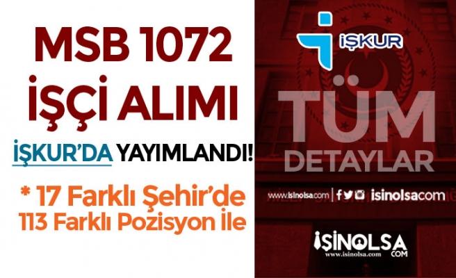 İŞKUR'da MSB 1072 İşçi Alımı Başladı! 17 şehirde 113 Pozisyon İle
