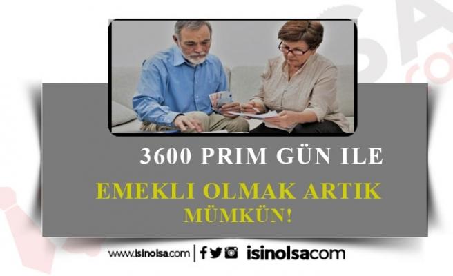 Kadın ve Erkeklere Emeklilik Müjdesi! 3600 ile Emeklilik Mümkün!