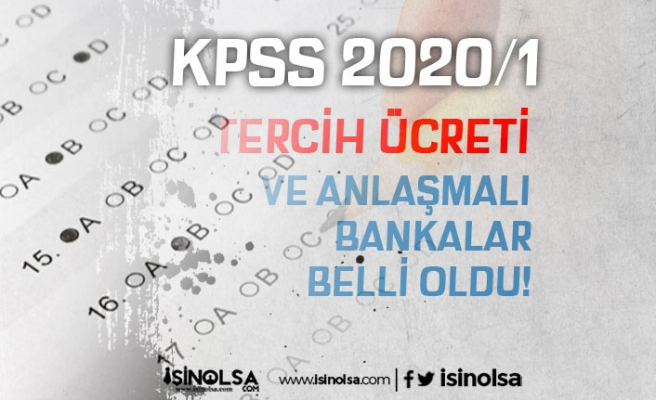 KPSS 2020/1 Tercih Ücreti ve Anlaşmalı Bankalar Belli Oldu!