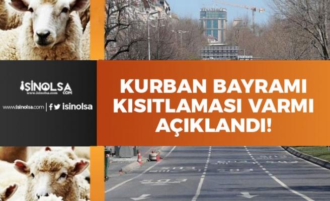 Kurban Bayramında İl Bazında Kısıtlama Olacak mı? Başkan Erdoğan Açıkladı!