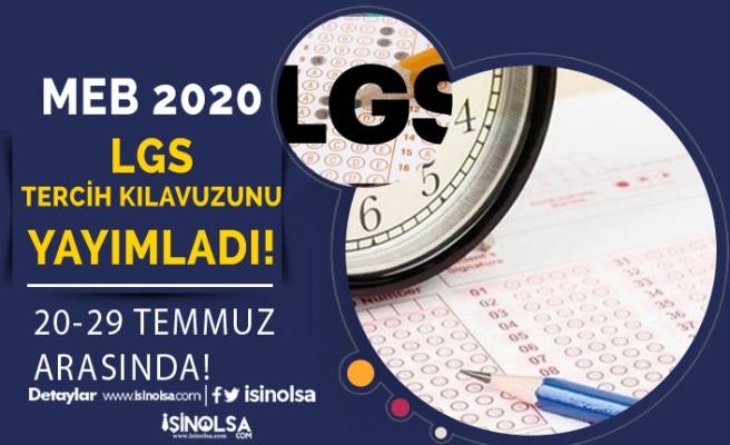 MEB 2020 LGS Tercih Kılavuzunu Yayımladı! Tercihler 20-29 Temmuz'da