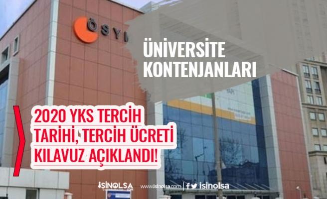 ÖSYM YKS 2020 Tercih Kılavuzu, Üniversite Kontenjanları! Tercih Tarihleri! Ücret!