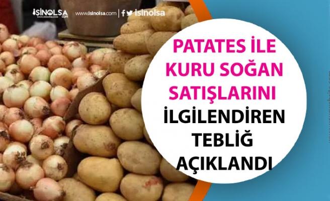Patates ile Kuru Soğan İhracat Yasağı Kaldırıldı! Patates Fiyatları Artacak mı Düşecek mi?