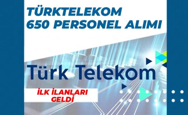 Türk Telekom O Bölgede 650 Personel Alımı İçin İlk İlanlar Açıklandı!