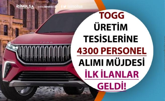 Yerli Otomobil TOGG Üretimi İçin 4300 Personel Alımı Müjdesi Geldi! İşte İlk İlanlar