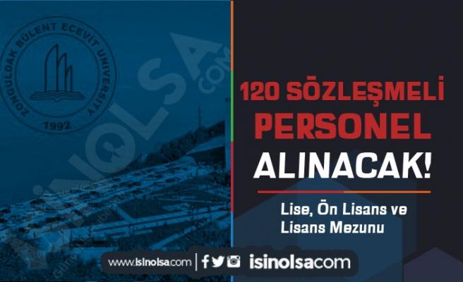 Zonguldak Bülent Ecevit Üniversitesi 120 Sözleşmeli Personel Alacak! En Az Lise