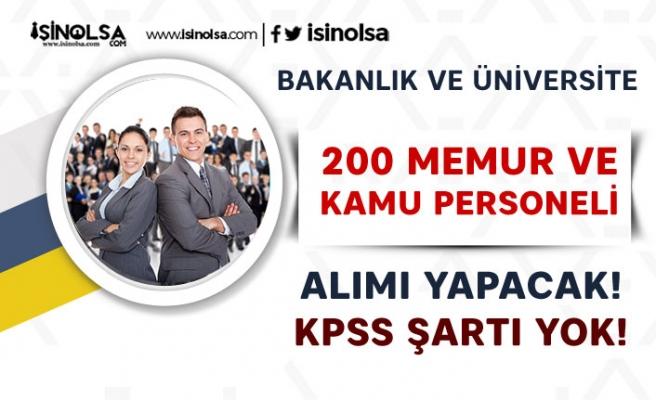 Bakanlık 150 KPSS Siz Memur Alımı  ve Üniversiteye 50 Kamu Personeli Alacak
