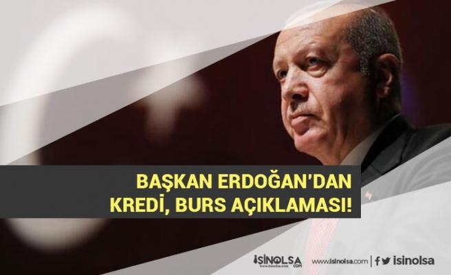 Başkan Erdoğan'dan Kredi, Burs Engelli Aylığı Açıklaması!