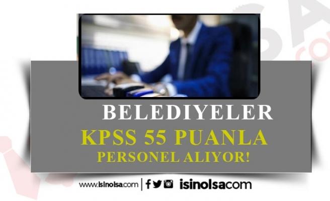 Belediyelere En Az 50 KPSS ile Memur Alımı Yapılıyor!