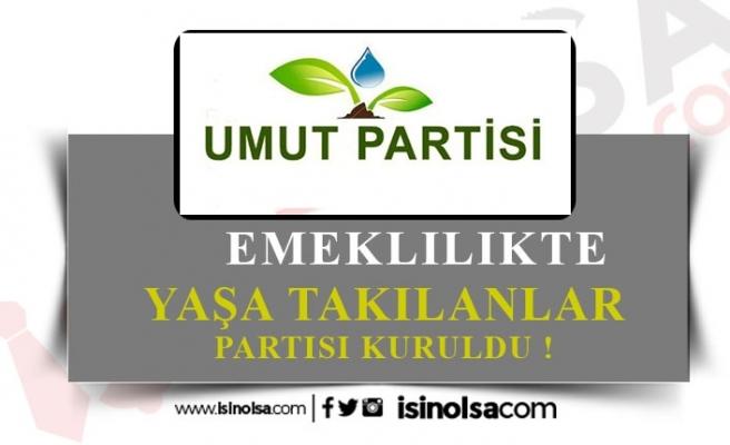Emeklilikte Yaşa Takılanlar (EYT) Partisi Kuruldu!