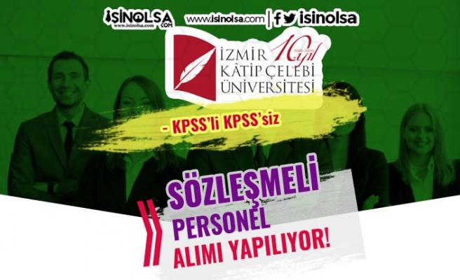 İzmir Katip Çelebi Üniversitesi Yüksek Maaş İle Sözleşmeli Personel Alıyor