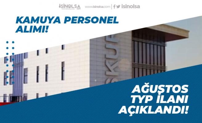 Kamuya, İŞKUR Ağustos Toplum Yararına Programı TYP İlanı Açıklandı!