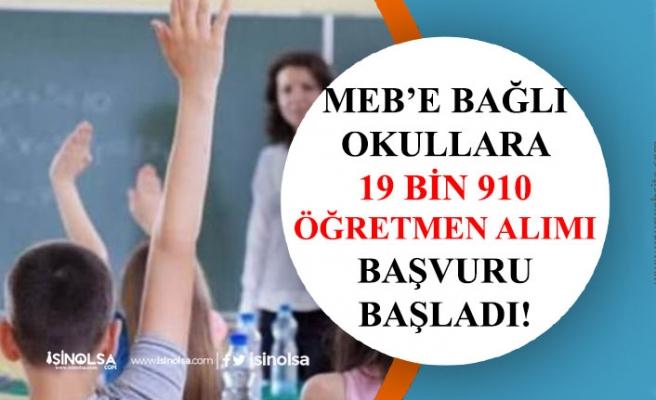 MEB'e Bağlı Okullara 19 Bin 910 Öğretmen Alımı Başvurusu Başladı! Tercih Kılavuzu!