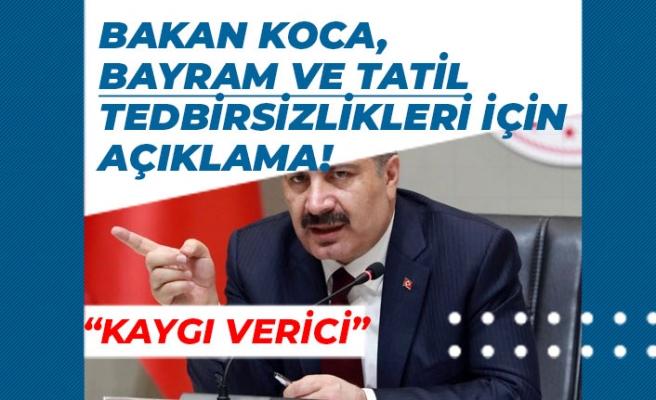 Sağlık Bakanı Kurban Bayramı ve Tatilde Tedbirsizlikler İçin Uyardı! Kaygı Verici!