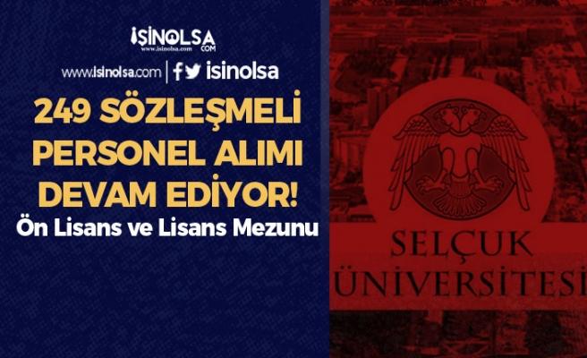 Selçuk Üniversitesi 249 Sözleşmeli Personel Alımı Devam Ediyor