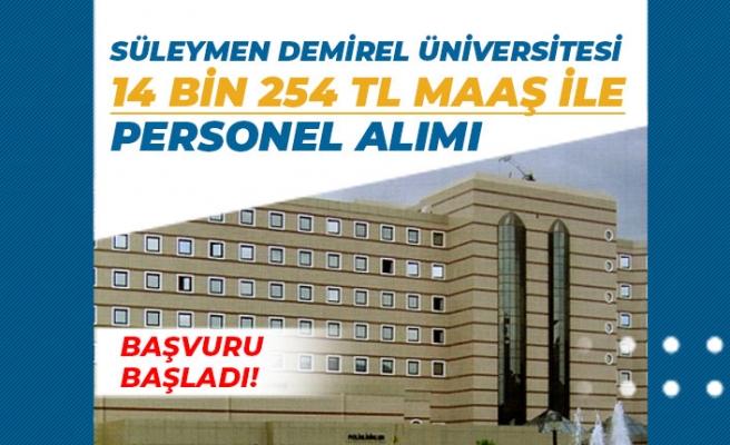Süleyman Demirel Üniversitesi 14 Bin 254 Tl Maaş İle Personel Alımı Açıkladı!