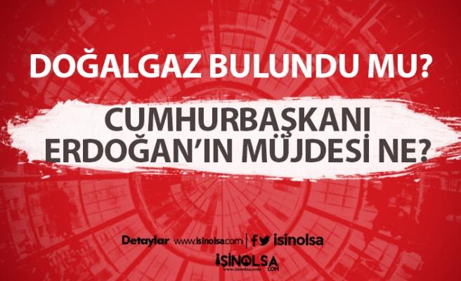 Türkiye Karadeniz'de doğalgaz mı buldu? Müjde ne?