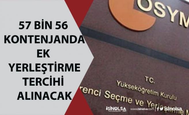 YKS Sonuçlarına göre 57 Bin 56 Kontenjana, 2020 YKS Ek Yerleştirme Tarihi Ne Zaman Başlayacak?