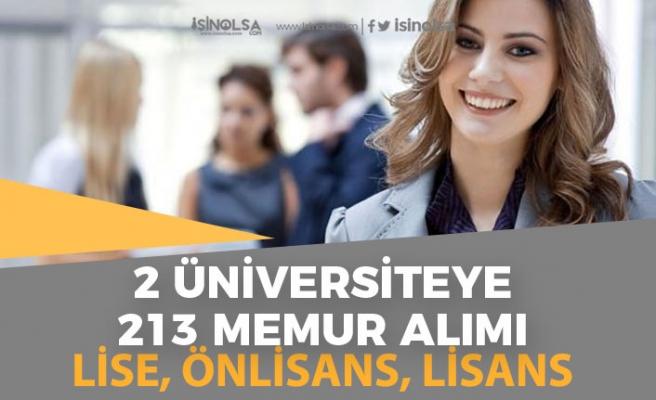 2 Üniversiteye 213 Sağlık Personeli Memur Alımı Yapılacak! Lise, Önlisans ve Lisans!