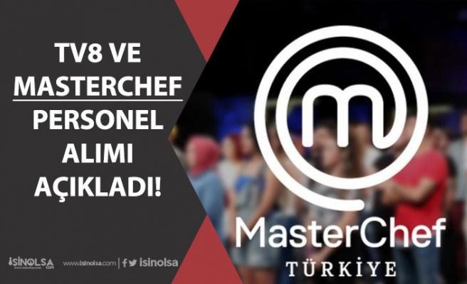 Acun Medya TV8 ve Masterchef'te Görevlendirilmek Üzere Personel Alımı!