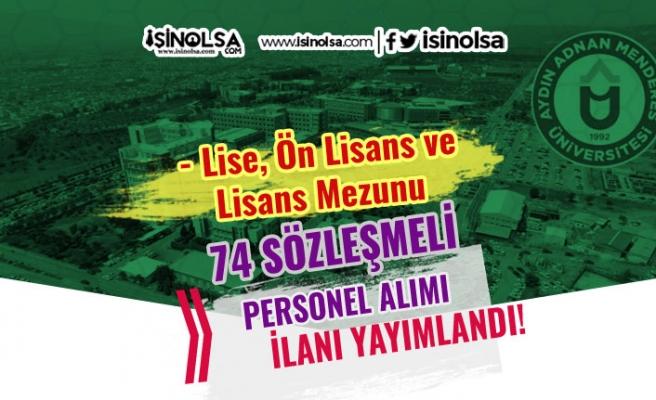 Adnan Menderes Üniversitesi 74 Sözleşmeli Personel Alım İlanı Yayımlandı