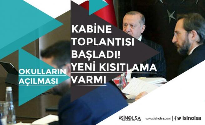 Başkan Erdoğan Yeni Kısıtlama Açıklaması Yapmıştı! Kritik Kabine Toplantısı Gündemi!