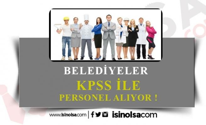Belediyelere En Az 50 KPSS ile Memur Alınacak!