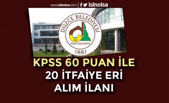 Düzce Belediyesi KPSS 60 Puan İle 20 İtfaiye Eri Alımı Yapılacak! Lise ve Ön Lisans