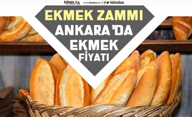 Ekmeğe Zam Geldi! Başkent Ankara'da 5 Eylül Tarihinden Geçerli Ekmek Fiyatı!