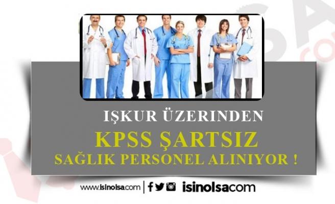 Eylül Ayı KPSS Şartsız 584 Sağlık Personeli Alınacak!