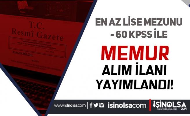 Resmi Gazete'de 60 KPSS Puanı İle Belediye'ye Memur Alımı İlanı Yayımlandı