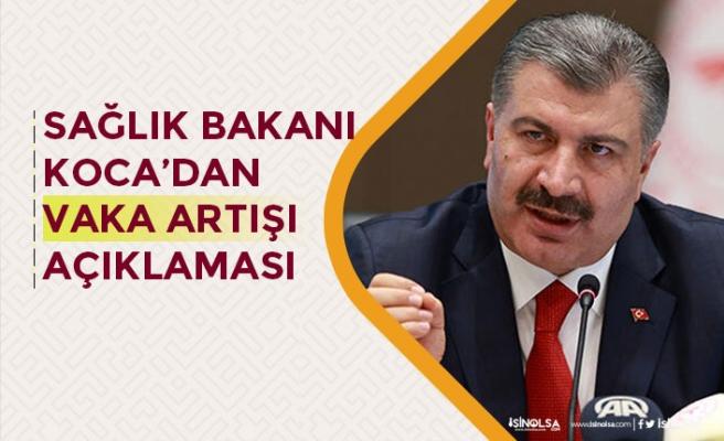 Sağlık Bakanı Fahrettin Koca'dan Koronavirüs'te Vaka Artışı Açıklaması!