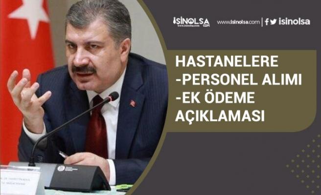 Sağlık Bakanı Koca Hastanelere Personel Alımı ve Ek Ödeme Açıklaması!