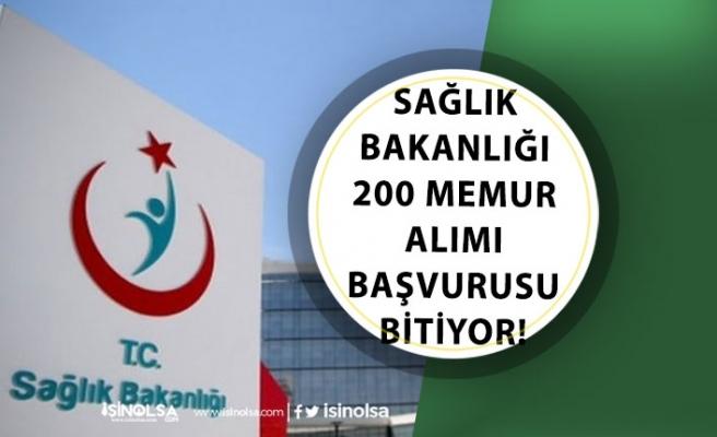 Sağlık Bakanlığı 200 Memur Alımı Başvurusu Bitiyor! Kadrolar ve İlan Kılavuzu!