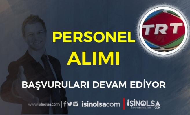 TRT Eylül Ayı KPSS Siz Personel Alımı Başvuruları Devam Ediyor!