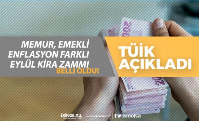 TÜİK Ağustos Enflasyon Rakamına göre Memur Emekli Maaş Zammı, Eylül Kira Zammı!