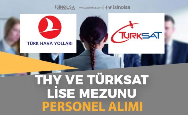 Türk Hava Yolları ve Türksat'a Müşteri Temsilcisi Personel Alımı Yapılacak!