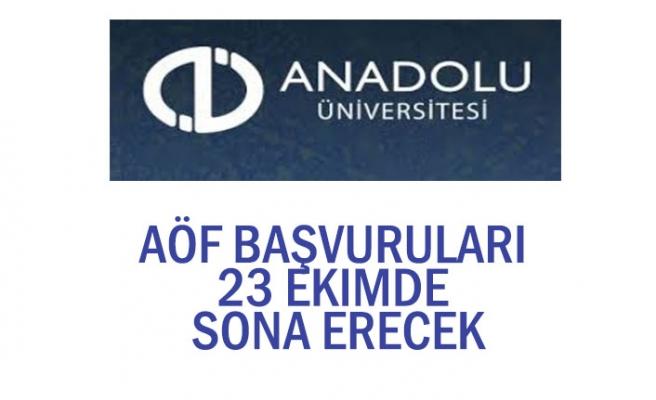 Açıköğretim Fakültesi AÖF Başvuruları 23 Ekim'de Sona Erecek