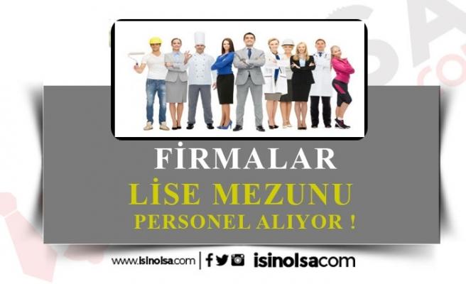 Birçok Firma Yurtdışında Çalışacak Lise Mezunu Personel Alacak!